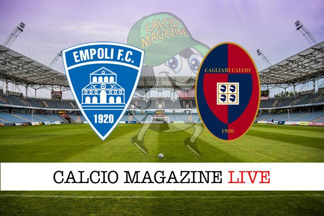Empoli Cagliari diretta risultato tabellino tempo reale