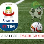 pagelle Serie A 2018 2019
