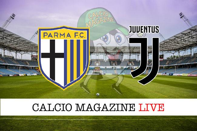 Parma Juventus cronaca diretta risultato tempo reale