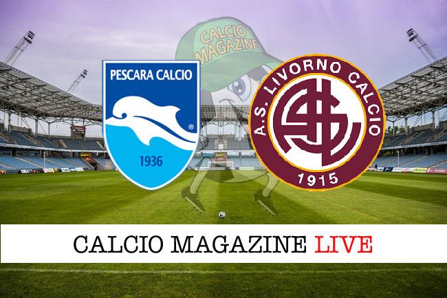 Pescara Livorno cronaca diretta risultato live