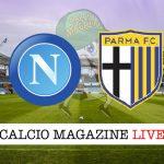 Napoli Parma live cronaca risultato tempo reale