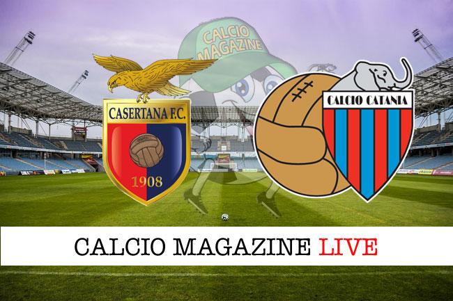 Casertana Catania cronaca diretta live risultato tempo reale