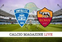 Empoli Roma cronaca diretta risultato in tempo reale