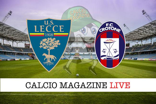 Lecce Crotone cronaca diretta risultato tempo reale