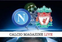 Napoli Liverpool live cronaca risultato tempo reale