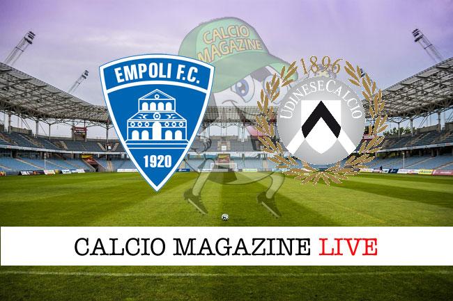 Empoli Udinese cronaca diretta live risultato tempo reale
