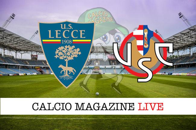 Lecce Cremonese cronaca diretta live risulato in tempo reale