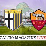 Parma Roma cronaca diretta risultato in campo reale