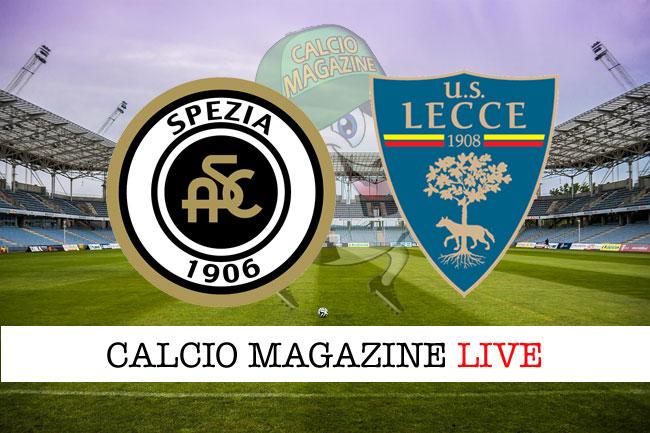Spezia Lecce cronaca diretta risultato in campo reale