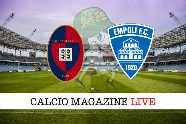 Cagliari Empoli cronaca diretta risultato in campo reale