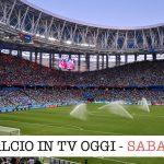 calcio in tv sabato
