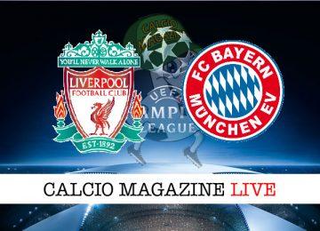 Liverpool Bayern Monaco cronaca diretta live risultato in tempo reale