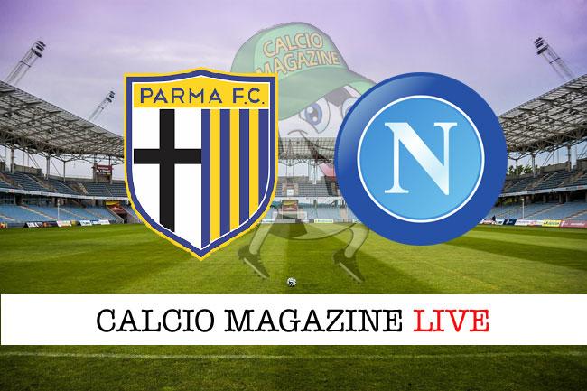 Parma Napoli cronaca diretta live risultato in tempo reale