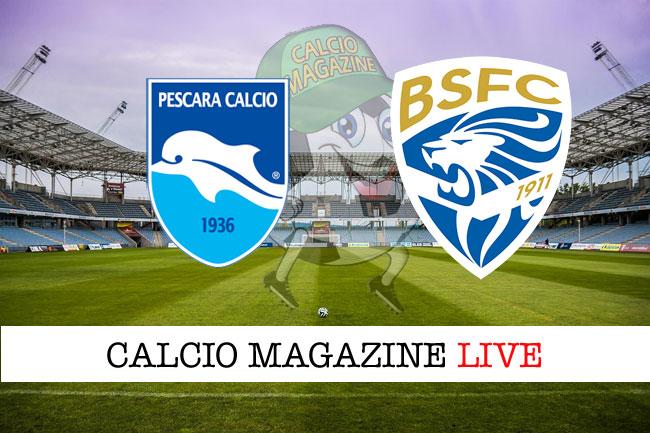 Pescara Brescia cronaca diretta live risultato in campo reale