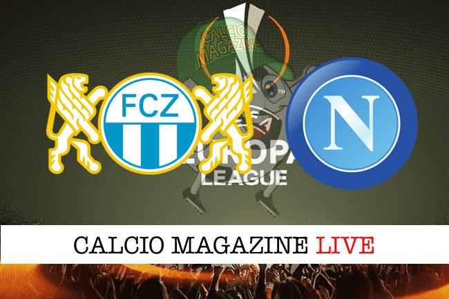 Zurigo Napoli cronaca diretta live risultato in tempo reale