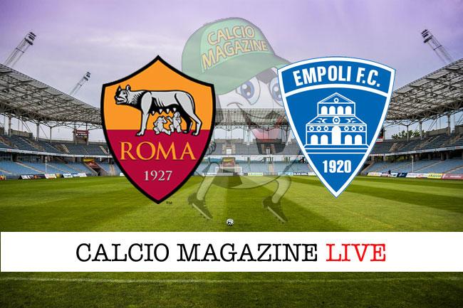 Roma Empoli cronaca diretta live risultato in tempo reale