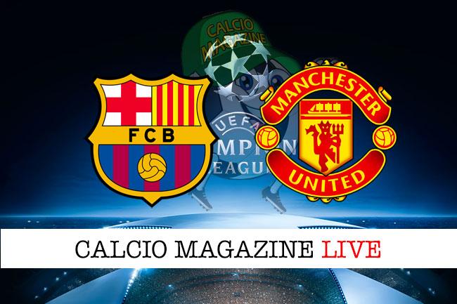 Barcellona Manchester United cronaca diretta live risultato in tempo reale