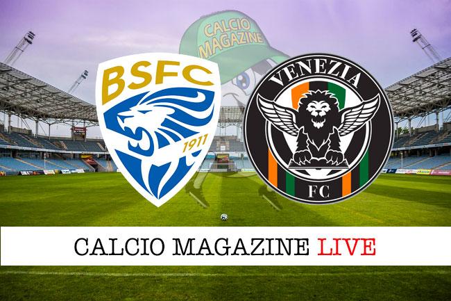 Brescia Venezia cronaca diretta live risultato in tempo reale