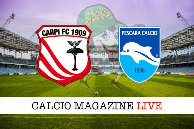 Carpi Pescara cronaca diretta live risultato in tempo reale