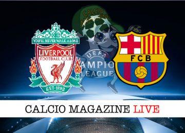 Liverpool Barcellona cronaca diretta live risultato in tempo reale