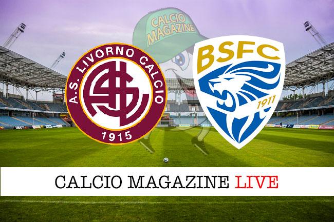 Livorno Brescia cronaca diretta live risultato in tempo reale
