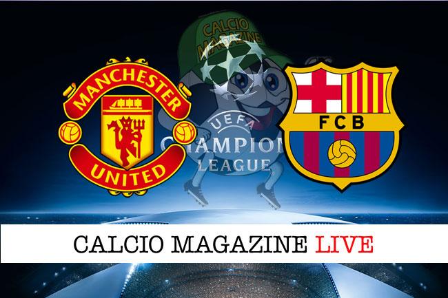 Manchester United Barcellona cronaca diretta live risultato in tempo reale