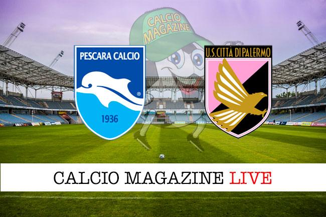 Pescara Palermo cronaca diretta live risultato in tempo reale