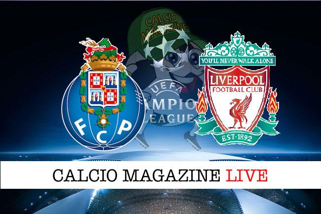 Porto - Liverpool, le formazioni ufficiali
