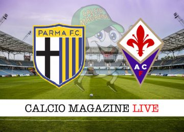 Parma Fiorentina cronaca diretta live risultato in tempo reale