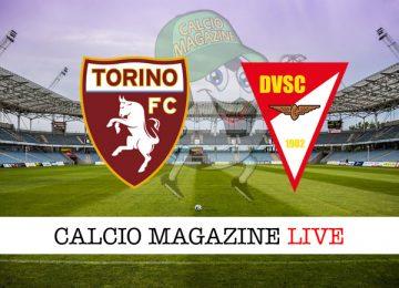 Torino Debrecen cronaca diretta live risultato in tempo reale