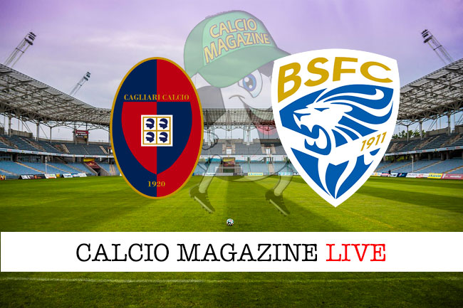 Cagliari Brescia cronaca diretta live risultato in tempo reale