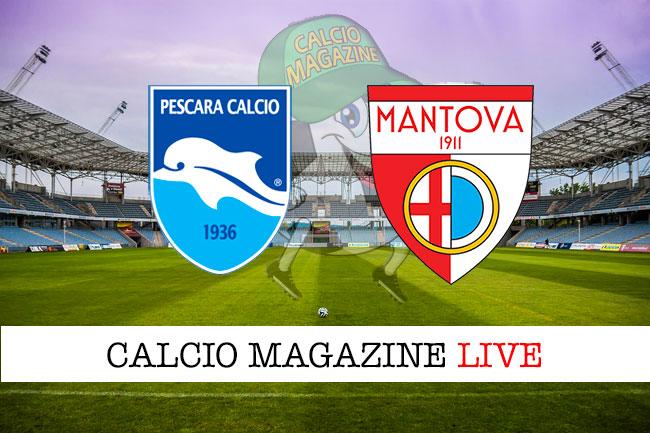Pescara Mantova cronaca diretta live risultato in tempo reale