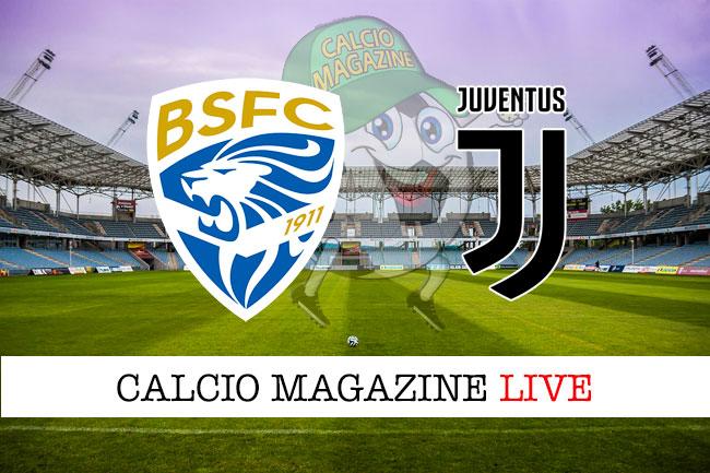 Brescia Juventus cronaca diretta live risultato in tempo reale