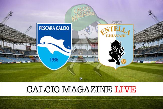 Pescara Virtus Entella cronaca diretta live risultato in tempo reale