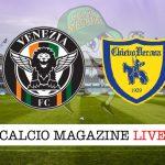 Venezia Chievo cronaca diretta live risultato in tempo reale