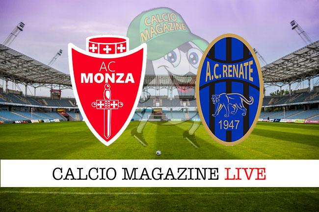 Monza Renate cronaca diretta live risultato in tempo reale
