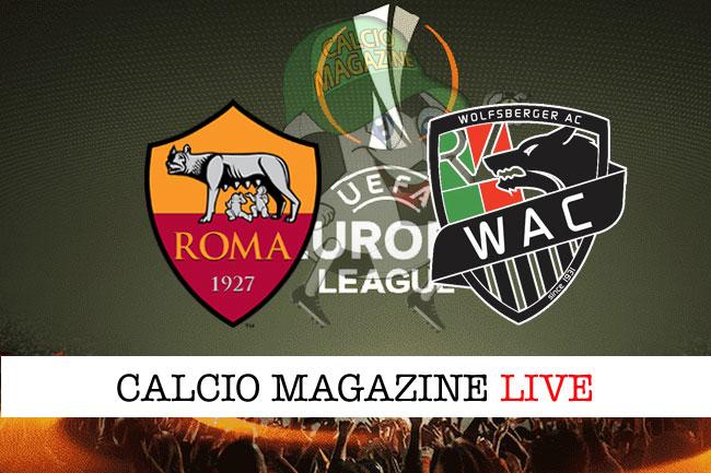 Roma Wolfsberger cronaca diretta live risultato in tempo reale