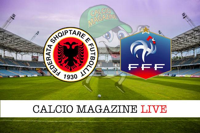 Albania Francia cronaca diretta live risultato in tempo reale