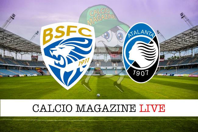 Brescia Atalanta cronaca diretta live risultato in tempo reale