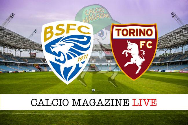 Brescia Torino cronaca diretta live risultato tempo reale