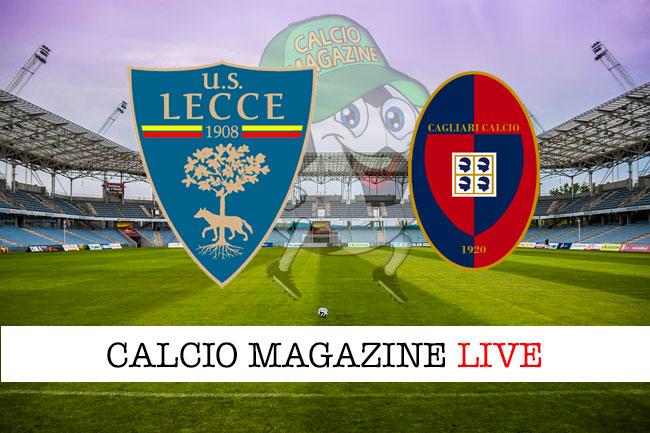 Lecce Cagliari cronaca diretta live risultato in tempo reale