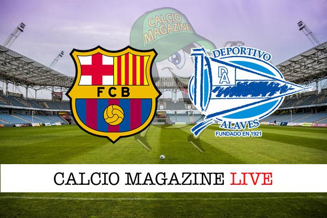 Barcellona Alaves cronaca diretta live risultato in tempo reale