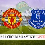 Manchester United Everton cronaca diretta live risultato in tempo reale