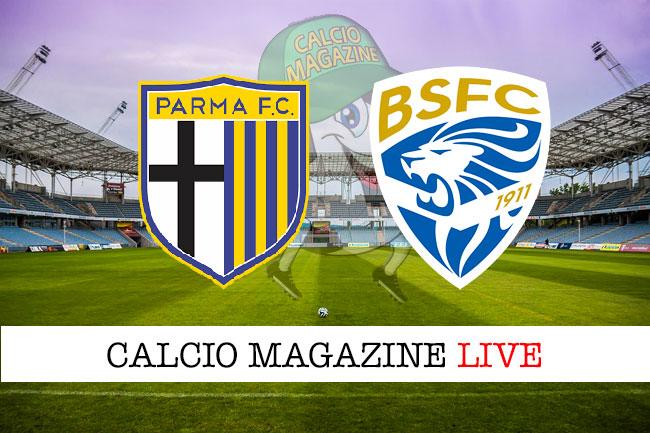 Parma Brescia cronaca diretta live risultato in tempo reale
