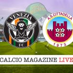 Venezia Cittadella cronaca diretta live risultato in tempo reale