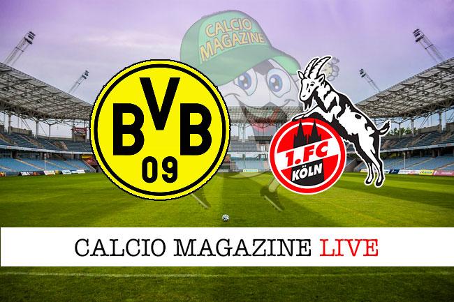 Borussia Dortmund Colonia cronaca diretta live risultato in tempo reale