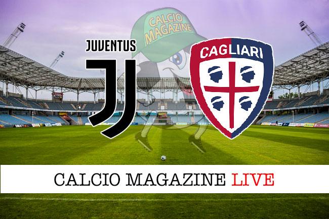 Juventus Cagliari cronaca diretta live risultato in tempo reale