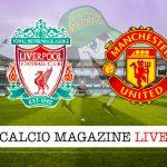 Liverpool Manchester United cronaca diretta live risultato in tempo reale