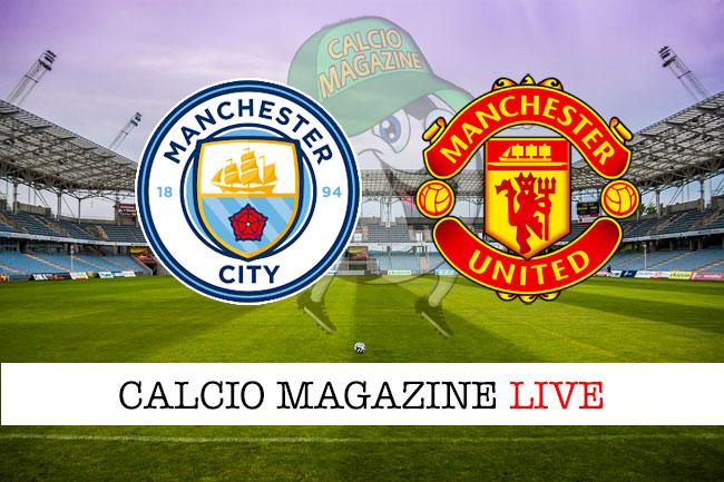 Manchester City Manchester United cronaca diretta live risultato in tempo reale