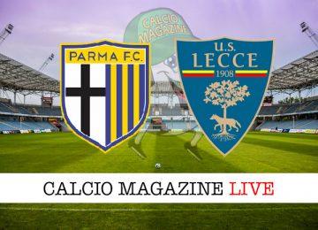 Parma Lecce cronaca diretta live risultato in tempo reale